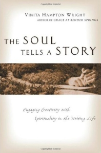 The Soul Tells a Story by Vinita Hampton Wright