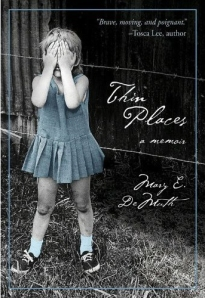 Thin Places: The Lost Chapter by Mary Demuth