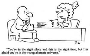 Right Place Wrong Time Cartoon